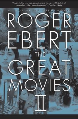 The Great Movies II - Ebert, Roger