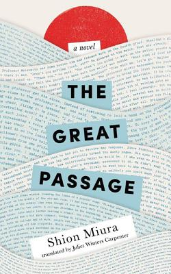 The Great Passage - Miura, Shion, and Carpenter, Juliet Winters (Translated by)