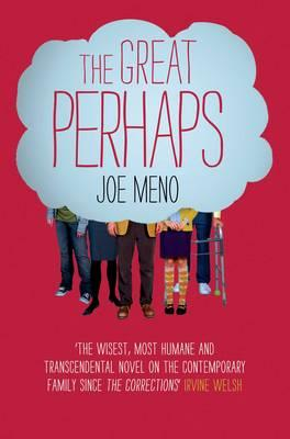 The Great Perhaps - Meno, Joe