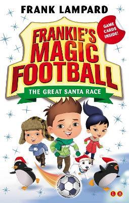 The Great Santa Race: Book 13 - Lampard, Frank