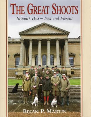 The Great Shoots: Britain's Best - Past and Present - Martin, Brian P