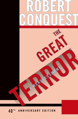 The Great Terror: A Reassessment - Conquest, Robert