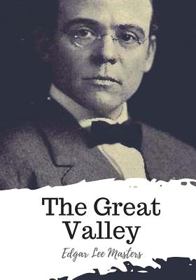 The Great Valley - Masters, Edgar Lee