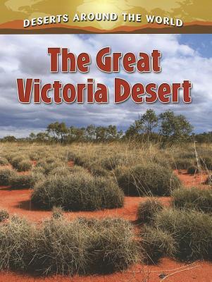 The Great Victoria Desert - Peppas, Lynn