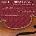 The Great Violins, Vol. 2: Niccoló Amati, 1647