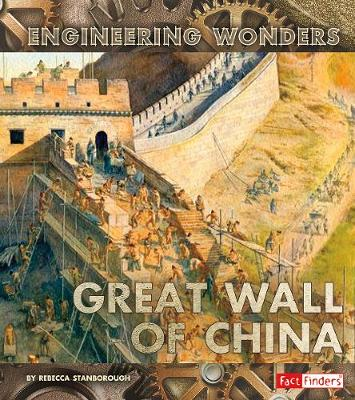 The Great Wall of China - Stanborough, Rebecca