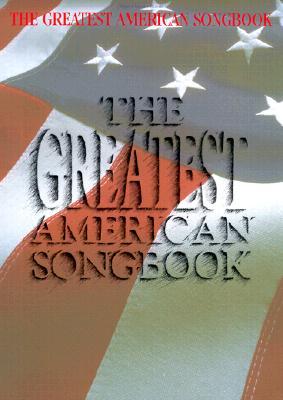The Greatest American Songbook - Hal Leonard Publishing Corporation (Creator)
