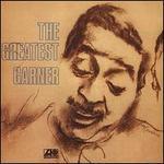 The Greatest Garner [Bonus Tracks]