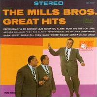 The Greatest Hits - The Mills Brothers