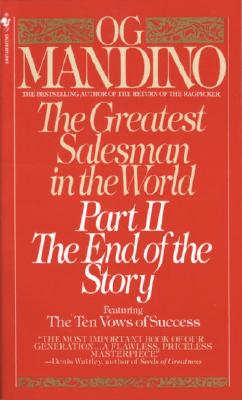 The Greatest Salesman in the World: Part II the End of the Story - Mandino, Og