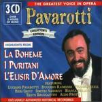 The Greatest Voice in Opera: Highlights from La Boheme, I Puritani, L'Elisir d'Amore