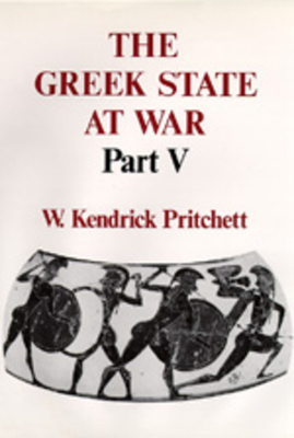 a literary analysis of the greek state at war by kendrick pritchett Jan ormerod (23 september 1946 ii, 331) references pritchett, william kendrick the greek state at war los angeles: the australian prime minister's literary.