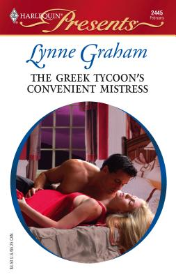 The Greek Tycoon's Convenient Mistress - Graham, Lynne