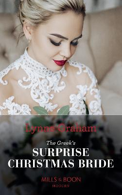 The Greek's Surprise Christmas Bride - Graham, Lynne