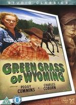 The Green Grass of Wyoming - Louis King