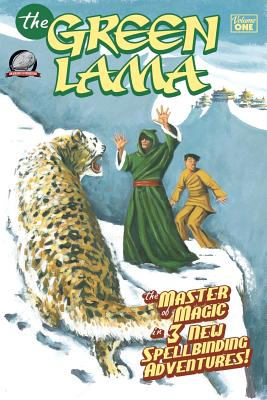 The Green Lama - Volume One - Olson, Kevin Noel, and Garcia, Adam, and Miller, Peter