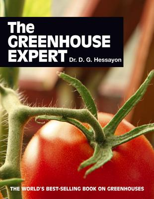 The Greenhouse Expert - Hessayon, D G