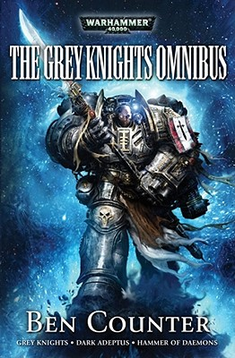 The Grey Knights Omnibus - Counter, Ben