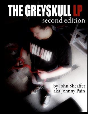 The Greyskull LP: Second Edition - Sheaffer, John
