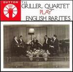 The Griller Quartet Play English Rarities