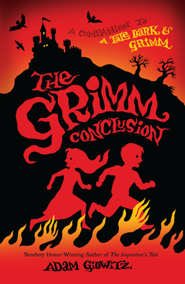 The Grimm Conclusion - Gidwitz, Adam