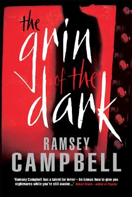 The Grin of the Dark - Campbell, Ramsey