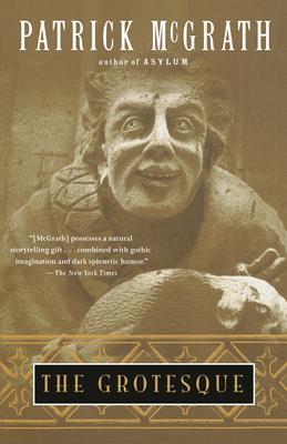 The Grotesque - McGrath, Patrick