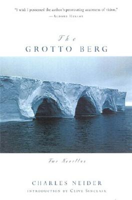 The Grotto Berg: Two Novellas - Neider, Charles