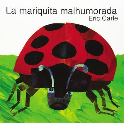 The Grouchy Ladybug (Spanish Edition): La Mariquita Malhumorada - Carle, Eric