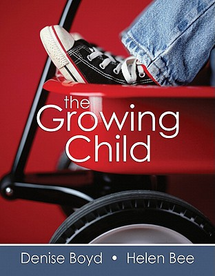 The Growing Child - Boyd, Denise, and Bee, Helen