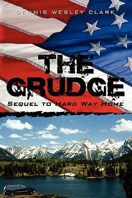 The Grudge - Clark, Dennis Wesley