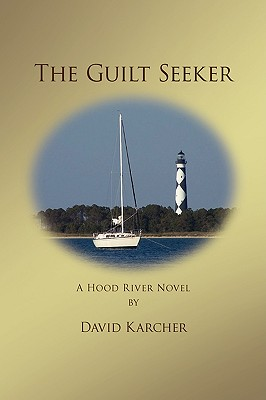 The Guilt Seeker - Karcher, David