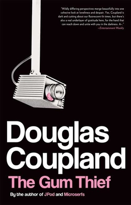 The Gum Thief - Coupland, Douglas