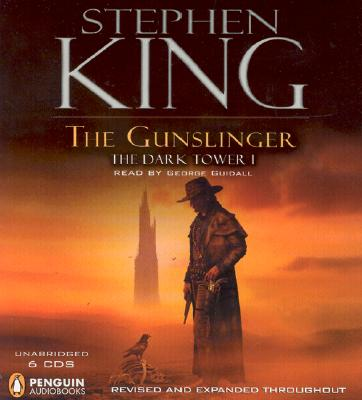 The Gunslinger: The Dark Tower I - King, Stephen
