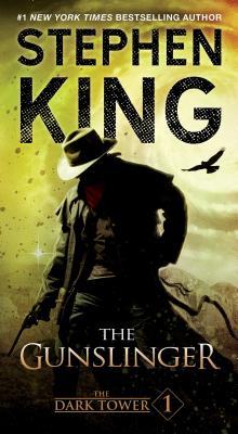 The Gunslinger - King, Stephen