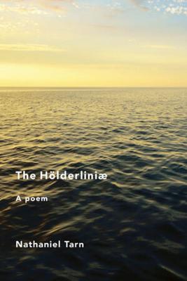 The Hölderliniae - Tarn, Nathaniel