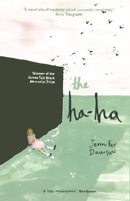 The Ha-Ha - Dawson, Jennifer, and Sutherland, John (Introduction by)