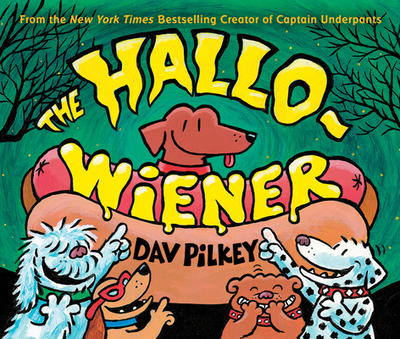 The Hallo-Wiener - Pilkey, Dav