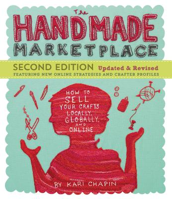 The Handmade Marketplace - Chapin, Kari