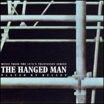 The Hanged Man: Music from the 1970's Television Series