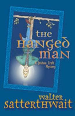 The Hanged Man - Satterthwait, Walter