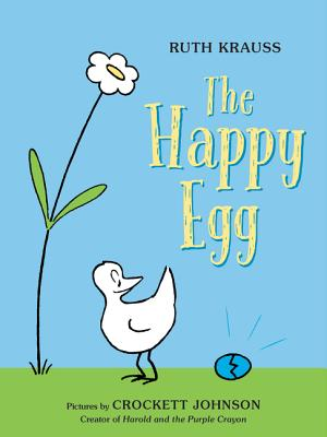 The Happy Egg - Krauss, Ruth