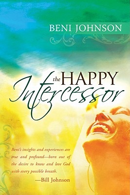 The Happy Intercessor - Johnson, Beni