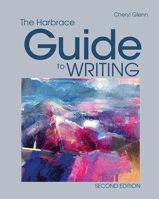 The Harbrace Guide to Writing - Glenn, Cheryl