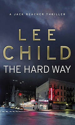 The Hard Way - Child, Lee