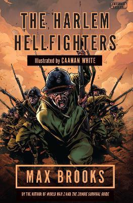 The Harlem Hellfighters - Brooks, Max