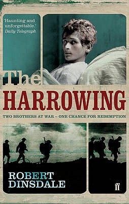 The Harrowing: Two Brothers at War - One Chance for Redemption - Dinsdale, Robert