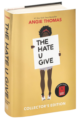 The Hate U Give Collector's Edition - Thomas, Angie