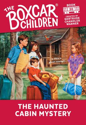 The Haunted Cabin Mystery - Warner, Gertrude Chandler (Creator)