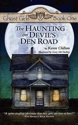 The Haunting on Devil's Den Road - Chilton, Karen